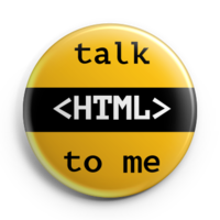 Button that says Talk HTML To Me